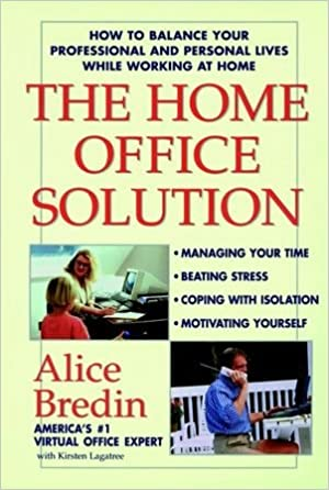 home office solution. The Home Office Solution: How To Balance Your Professional And Personal Lives While Working At Home: Alice Bredin: 9780471192091: Books - Amazon.ca Solution
