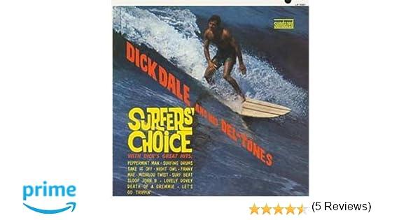 Surfers Choice : Dale, Dick And His Del-Tones: Amazon.es: Música