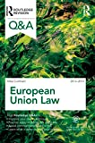 Q&a European Union Law 2013-2014, Cuthbert, Michael, 0415507979