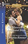 The Maverick's Accidental Bride (Montana Mavericks: What Happened at the Weddi Book 2413)