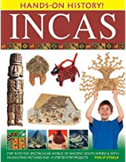 Hands on History: Inca's: Step into the Spectacular World of Ancient South America, with 340 Exciting Pictures and 15 Step-by-step Projects