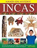 Hands-On History! Incas, Philip Steele, 1843227312