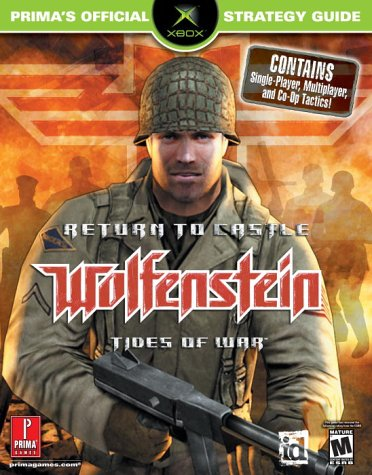 Return to Castle Wolfenstein: Tides of War (Prima's Official Strategy Guide)