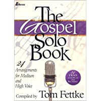 Image for The Gospel Solo Book: 24 Arrangements for Medium and High Voice