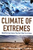 Climate of Extremes, Patrick J. Michaels, 1935308173