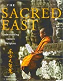 The Sacred East, C. Scott Littleton, 0007680007
