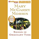 Front cover for the book Songs in Ordinary Time by Mary McGarry Morris