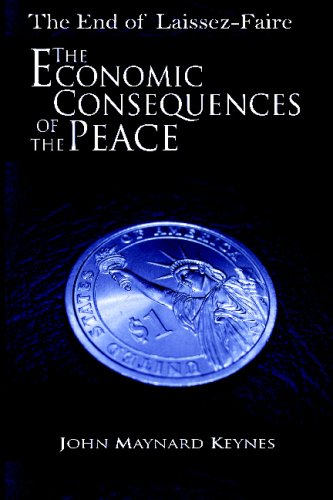The End of Laissez-Faire: The Economic Consequences of the Peace