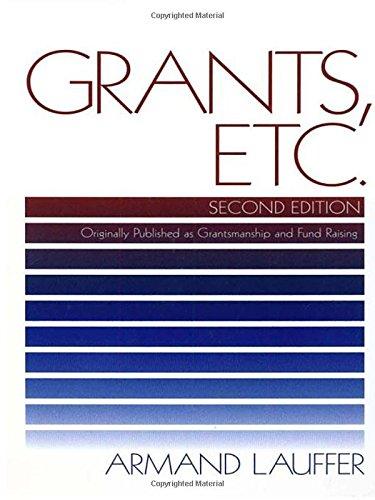 Grants, Etc.: Originally Published as Grantsmanship and Fund Raising