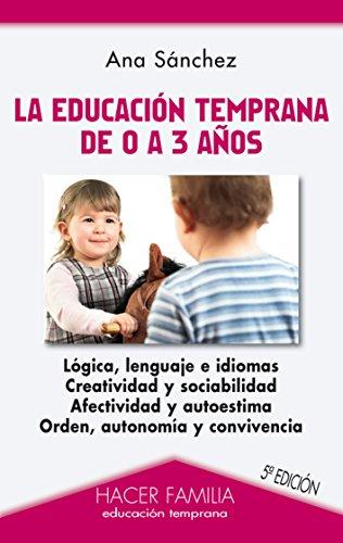 La educación temprana de 0 a 3 años par Ana Belén Sánchez Prieto