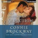 The Songbird's Seduction | Connie Brockway