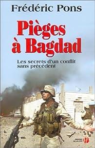 Les Pièges de Bagdad par Frédéric Pons