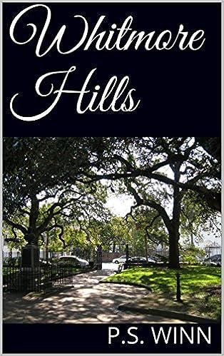 Download e-bøger gratis i pdf-format Whitmore Hills PDF PDB CHM B01E0PRSA0 by P.S. Winn