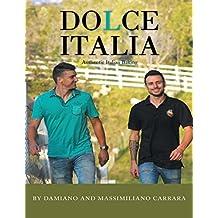 Dolce Italia: Authentic Italian Baking