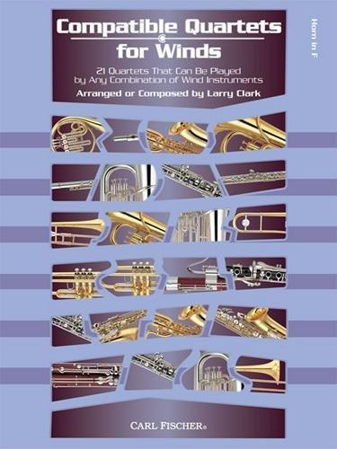 Carl Fischer Compatible Quartets for Winds 21 Quartets-French Horn