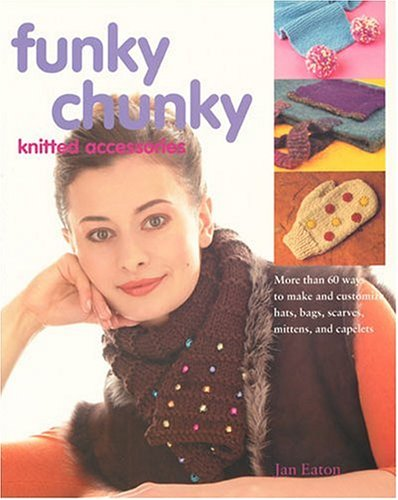 Funky Chunky Knitted Accessories - Funky Chunky Knitted Accessories