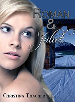 Roman and Juliet: An Erotic Romance (The Aerie Doms Book 4) by [Thacher, Christina]