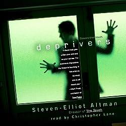 Deprivers