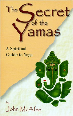 The Secret of the Yamas: A Spiritual Guide to - Market The Woodlands Street