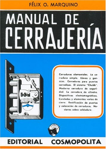 Manual de Cerrajeria (Spanish Edition): Felix O. Marquino: 9789509069039: Amazon.com: Books