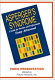 Asperger's Syndrome Video [VHS]