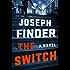 The Switch: A Novel