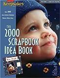 The 2000 Scrapbook Idea Book