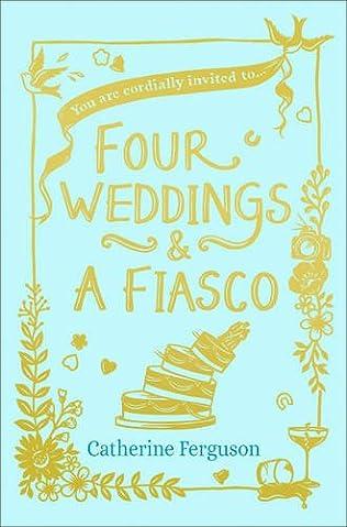 book cover of Four Weddings and a Fiasco