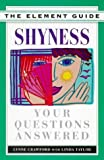 Element Guide to Shyness, Lynne Crawford and Linda Taylor, 1862041830