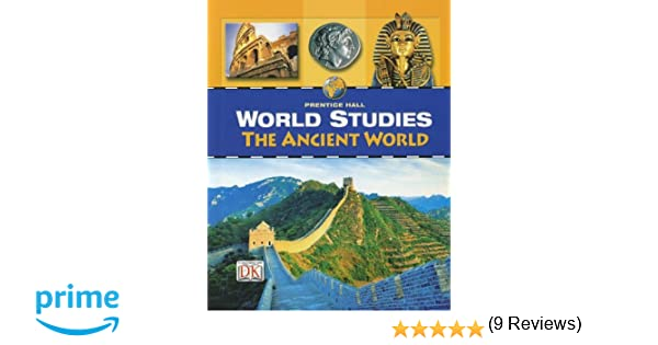 World studies the ancient world student edition prentice hall world studies the ancient world student edition prentice hall 9780132041447 amazon books fandeluxe Choice Image