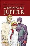 O Legado de Júpiter - Volume 2