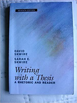 Writing With A Thesis 9780155037403 David