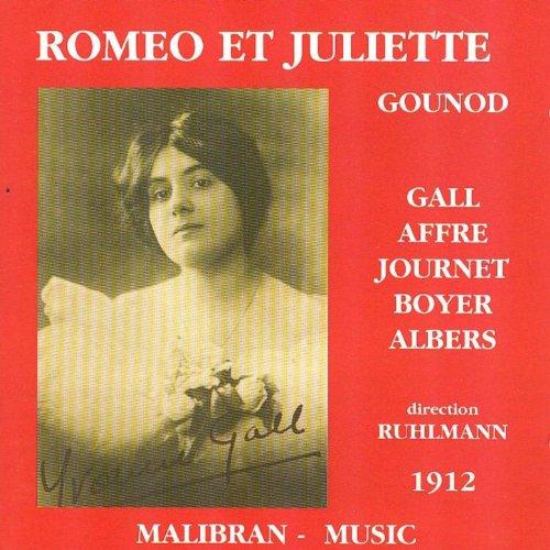 Charles Gounod: Roméo et Juliette (1912)