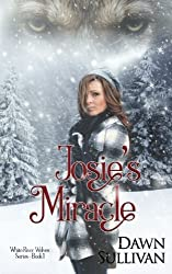 Josie's Miracle (White River Wolves) (Volume 1)