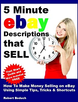 5 minute ebay descriptions that sell how to make money for How to make money selling ideas