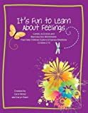 It's Fun to Learn about Feelings, Wood, Carol and Nash, Karyn, 1598500619