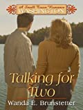 Talking for Two, Wanda E. Brunstetter, 1410407942