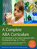 A Complete ABA Curriculum for Individuals on the Autism Spectrum with a Developmental Age of 4-7 Years: A Step-by-Step Treatment Manual Including ... ... Skills (Journey of Development Using ABA) by Julie Knapp, Carolline Turnbull (2014) Paperback