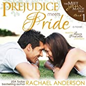 Prejudice Meets Pride: Meet Your Match, Book 1 | Rachael Anderson