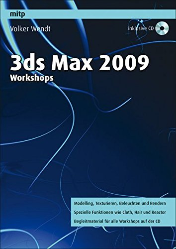 3ds max 2009 Workshops (mitp Grafik)