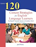 120 Content Strategies for English Language Learners 9780132479752
