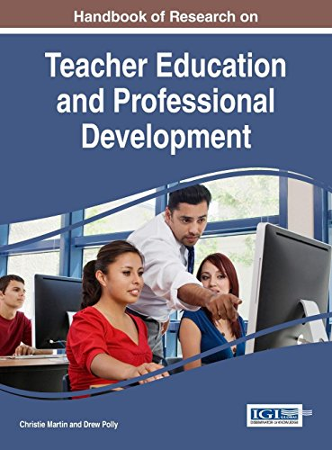 Handbook of Research on Teacher Education and Professional Development (Advances in Higher Education and Professional Development)