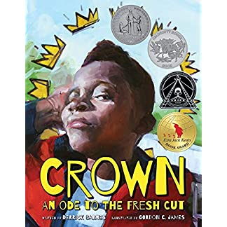 Crown: An Ode to the Fresh Cut (Denene Millner Books)