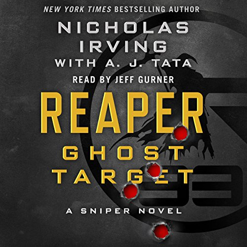 Reaper: Ghost Target: A Sniper Novel cover