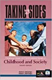 img - for Taking Sides: Clashing Views on Controversial Issues in Childhood and Society (Taking Sides : Clashing Views on Controversial Issues in Childhood and Society, 4th ed) book / textbook / text book