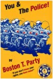 You and the Police!, Boston T. Party, 1888766093