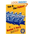 You & the Police!
