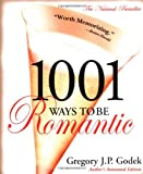 1001 Ways to Be Romantic: Author's Annotated Edition
