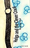 img - for Helga and the Clever Crack: Book the Third (The Chronicles of Helga 3) book / textbook / text book