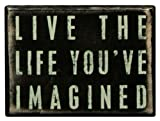 Primitives By Kathy Box Sign, Live The Life